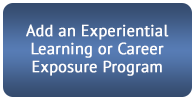 Add an Experiential Learning or Career Exposure Program